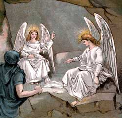 "The angel says, ""Do not be afraid. Why are you seeking the living ..."